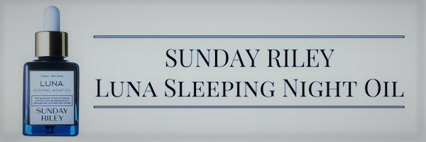 sunday-rileyluna-sleeping-night-oil